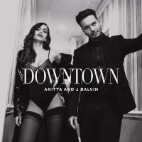 anitta-j-balvin-downtown